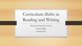Curriculum Shifts in Reading and Writing