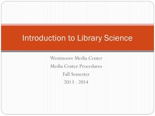 Introduction to Library Science