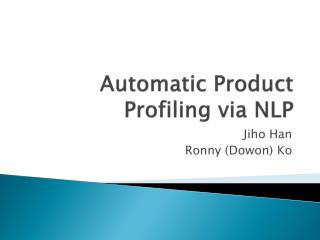 Automatic Product Profiling via NLP
