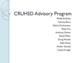 CRUHSD Advisory Program