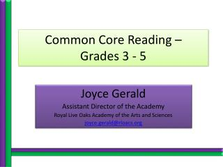 Common Core Reading – Grades 3 - 5