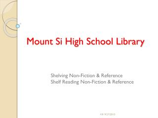 Mount Si High School Library
