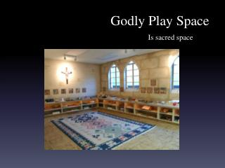 Godly Play Space
