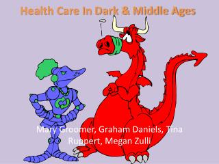 Health Care In Dark & Middle Ages