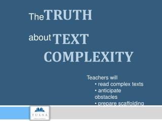 Truth text complexity