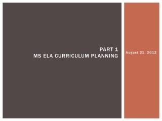 Part 1 MS ELA Curriculum planning