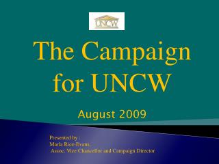 The Campaign  for UNCW