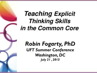 Teaching  Explicit Thinking Skills  in the Common  Core