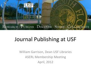 Journal  Publishing at USF