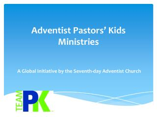 Adventist Pastors' Kids Ministries