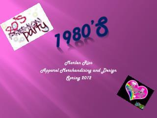 Marlen Rios Apparel Merchandising and Design  Spring 2012