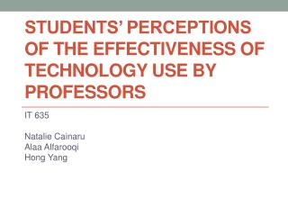 Students' Perceptions of the Effectiveness of Technology Use by Professors