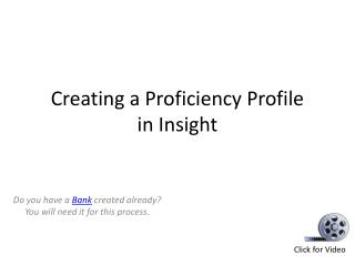 Creating  a Proficiency  Profile  in  Insight