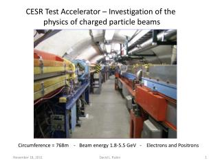 CESR Test Accelerator – Investigation of the          physics of charged particle beams
