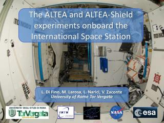 The ALTEA and ALTEA-Shield experiments onboard the International Space Station