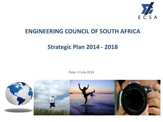 ENGINEERING COUNCIL OF SOUTH AFRICA Strategic Plan 2014 - 2018