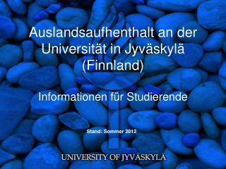 Auslandsaufhenthalt  an  der  Universität  in  Jyväskylä  ( Finnland )