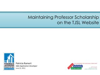 Maintaining Professor Scholarship on the TJSL Website