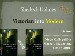 Sherlock Holmes Victorian into Modern