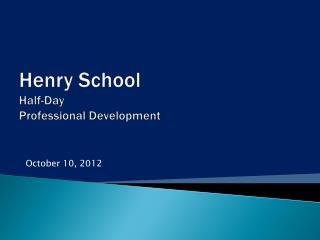 Henry School Half-Day Professional Development