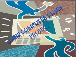 A 2010 Computer Class