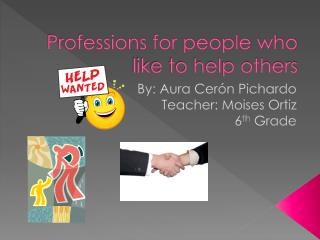 Professions for people who like to help others