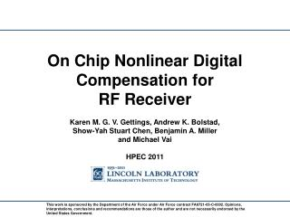 On Chip Nonlinear Digital Compensation for  RF Receiver