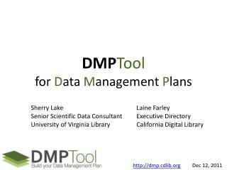 DMP Tool for  D ata  M anagement  P lans