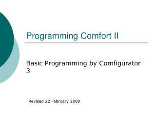 Programming Comfort II