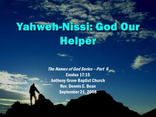 Yahweh- Nissi : God Our Helper