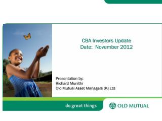 CBA Investors Update Date:   November 2012