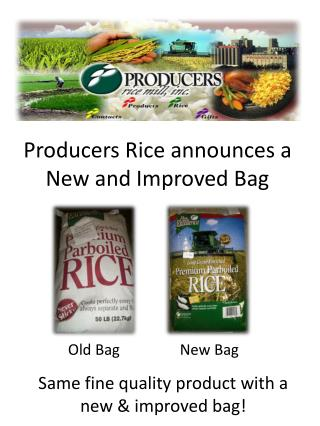 Producers Rice announces a New and Improved Bag