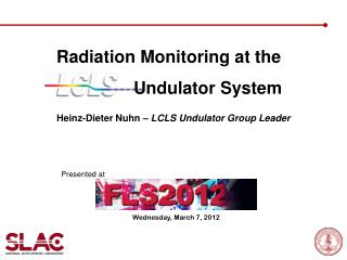 Radiation Monitoring at the                  Undulator System