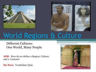 World Regions & Culture