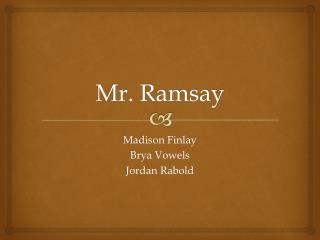 Mr. Ramsay