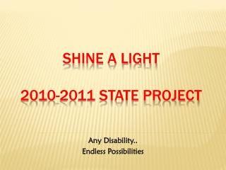 Shine a Light 2010-2011 STATE Project