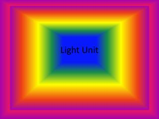 Light Unit
