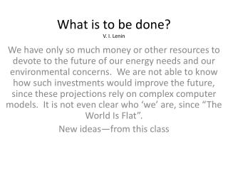 What is to be done? V. I. Lenin