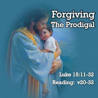 Forgiving The Prodigal