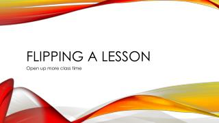 Flipping a Lesson