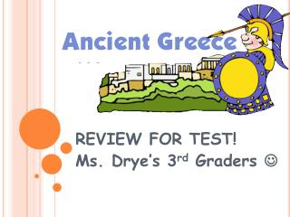 REVIEW FOR TEST! Ms. Drye's 3 rd  Graders  