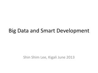 Big Data and Smart Development