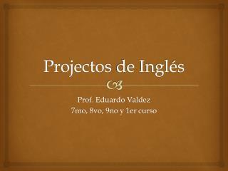 Projectos  de Inglés