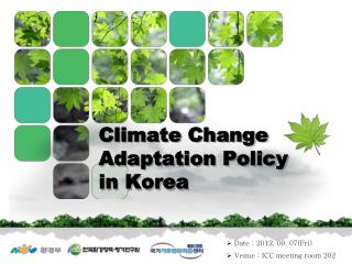 Climate Change Adaptation Policy  in  Korea