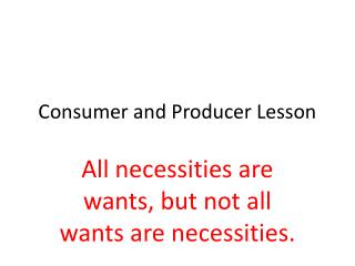 Consumer and Producer Lesson