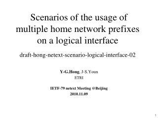 Y-G.Hong , J-S.Youn ETRI IETF-79 netext Meeting @Beijing 2010.11.09