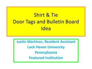 Shirt & Tie  Door Tags and Bulletin Board Idea