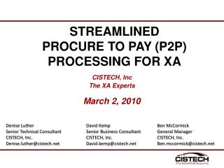 CISTECH, Inc The XA Experts March 2, 2010