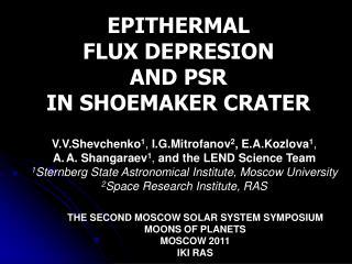 EPITHERMAL  FLUX DEPRESION  AND PSR  IN SHOEMAKER CRATER