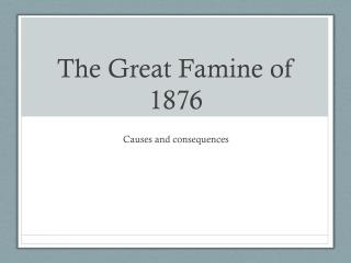 The Great Famine of 1876